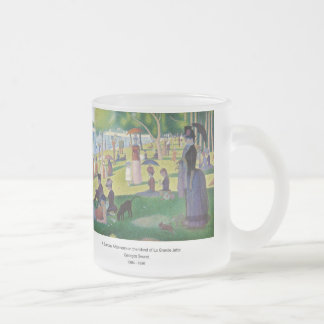 A Sunday ON La Grande Jatte and Georges Seurat, 18 Frosted Glass Coffee Mug