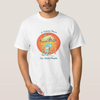 A Sunny Place for Shady People T-Shirt