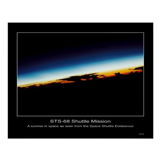 A sunrise seen from the Space Shuttle Endeavor Poster