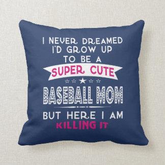 A Super cute Baseball Mom Throw Pillow