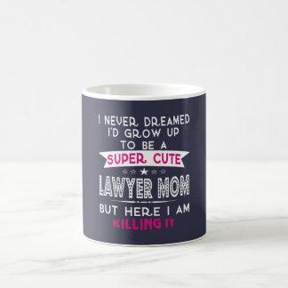 A Super cute Lawyer Mom Coffee Mug