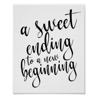 A Sweet Ending to a New Beginning 8x10 Favors Sign