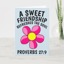 A SWEET FRIENDSHIP REFRESHES THE SOUL Cards