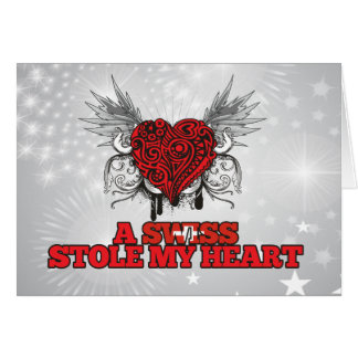A Swiss Stole my Heart Greeting Card