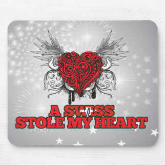 A Swiss Stole my Heart Mouse Pad