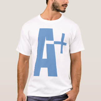 A+ T-Shirt