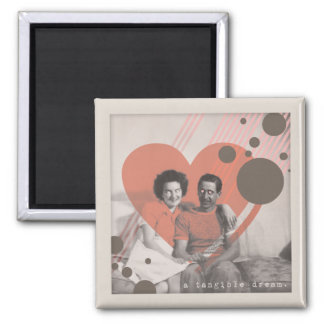 a tangible dream 2 inch square magnet