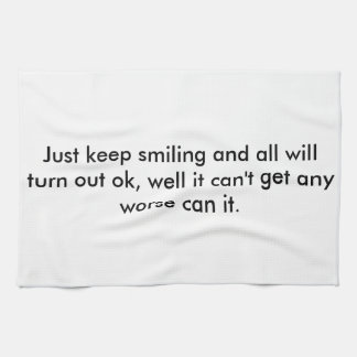 A tea towel with a message