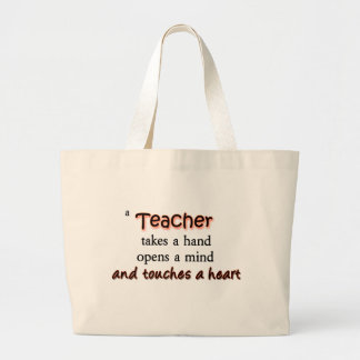 A Teacher Takes A Hand Opens A Mind Large Tote Bag