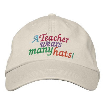 A TEACHER  Wears Many Hats by SRF Embroidered Baseball Caps