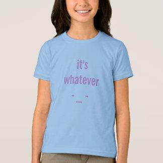 "A teens favorite word ""WHATEVER"" T-Shirt"