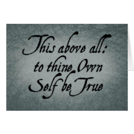 A Thine posea al uno mismo sea verdad Tarjeta De Felicitación