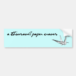 A Thousand Paper Cranes Bumper Sticker