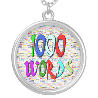 A Thousand Words - 1000 Words Pendants