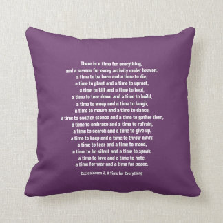 A Time for Everything/Purple-Scripture Quote Throw Pillow