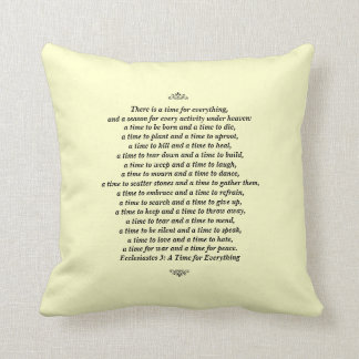 A Time for Everything-Scripture Quote Throw Pillow