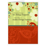 A Time to Make Things Happen Cards