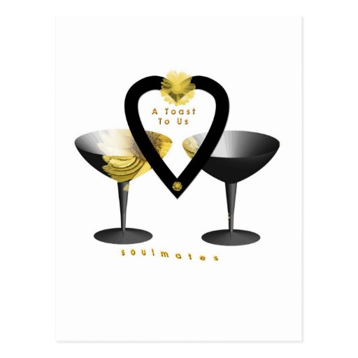 """""""A Toast For Soulmates""""* Postcard"""