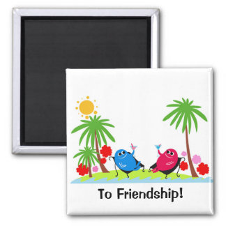 a toast to friendship! 2 inch square magnet