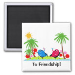 a toast to friendship! magnet