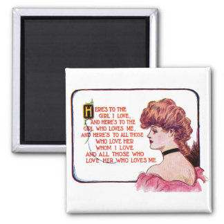 A Toast to the Girl I Love 2 Inch Square Magnet