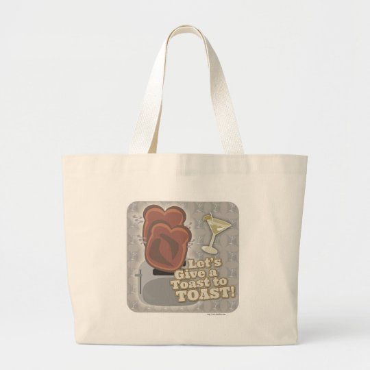 A Toast to Toast Large Tote Bag