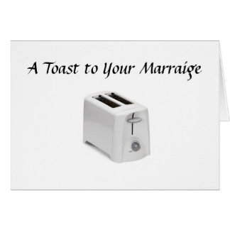 A Toast to Your Marraige Greeting Card
