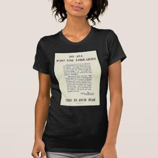 A todos que utilizan bibliotecas camiseta