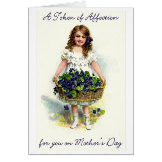 A Token of Affection! Victorian Mother's Day Card