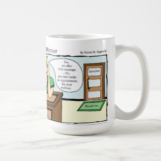 """A Touch of Humor"" Chair Massage Comic Coffee Mug"