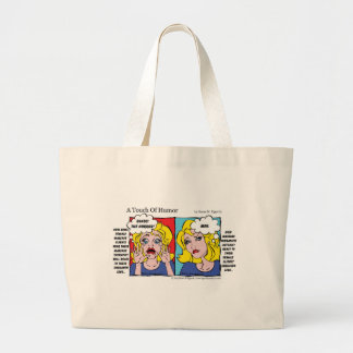 """""""A Touch of Humor"""" Unshaven Legs Comic Large Tote Bag"""