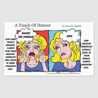 """""""A Touch of Humor"""" Unshaven Legs Comic Rectangular Sticker"""
