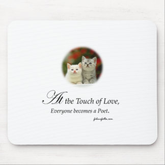A Touch of Love Mouse Pad