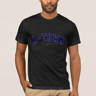 A-Town T-Shirt