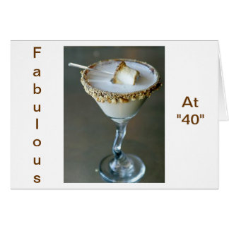 """A TREAT AT """"40"""" BECAUSE YOU ARE """"SWEET"""" CARD"""