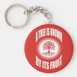 A Tree Is Known By Its Fruit Keychains