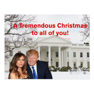 A tremendous Christmas from Donald and Melania Postcard
