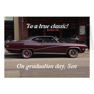 A TRUE CLASSIC, SON-ON YOUR GRADUATION DAY CARD