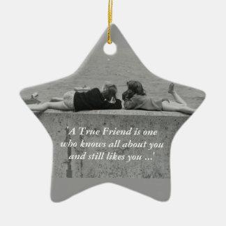 A True Friend Ceramic Ornament