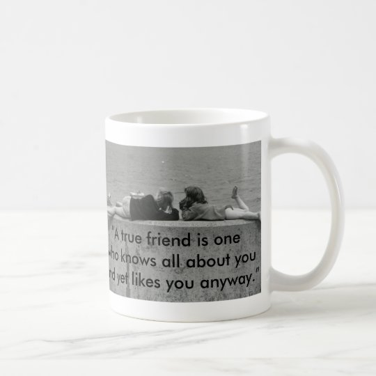 A True Friend Coffee Mug