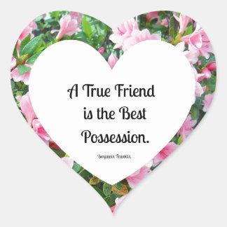 A true friend is the best possession. heart sticker