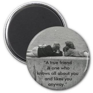 A True Friend Refrigerator Magnets