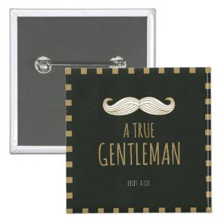 A True Gentleman Button