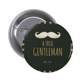 A True Gentleman Pinback Button