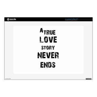 a true love story never ends laptop skins