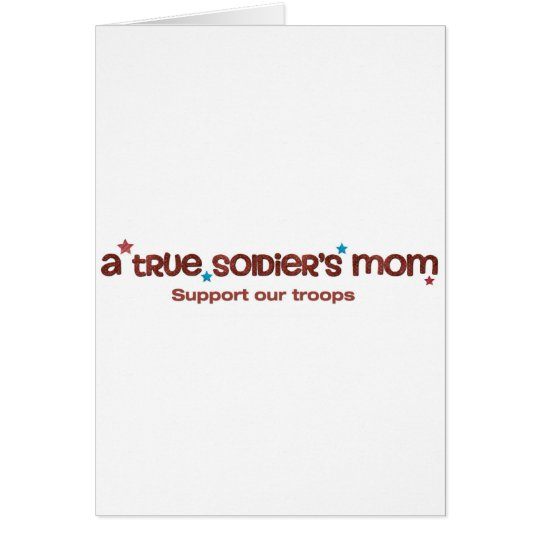 A true soldier's mom card