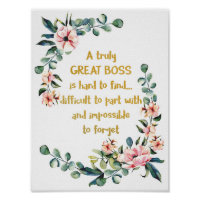A truly great boss is hard to find Poster Print
