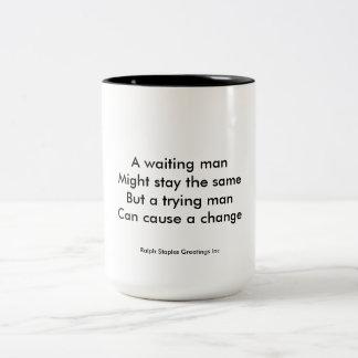 A trying man motivational Two-Tone coffee mug