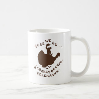 'A Turkey Buckin' Mug