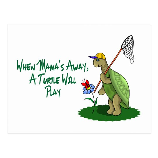 A Turtle Will Play Postcard